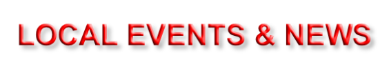LOCAL EVENTS & NEWS