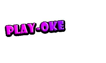 PLAY-OKE