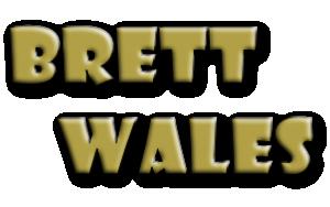 BRETT    WALES