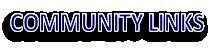 COMMUNITY LINKS